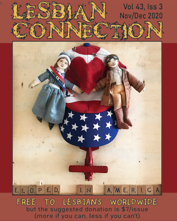 "LC Cover Nov/Dec 2020 - 2 cloth women dolls (suffragette and pilot) almost holding hands in front of patriotic hat & toy airplane...entitled ""Eloped in America"""